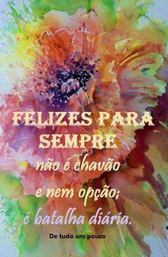 ¸.•´*¨`*•✿•❥•Que você lute diariamente pela sua felicidade e que não desista nunca...