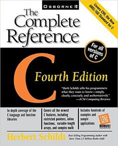C: The Complete Reference, 4th Ed. 4th Edition by Herbert Schildt (Author)