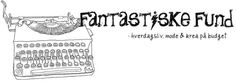 Line Cecilie fra www.Fantastiskefund.com har skrevet et fint indlæg om vores produkter. Se mere her :-)