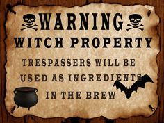 Great Sign for Halloween - Witchy Warning! Fete Halloween, Halloween Quotes, Halloween Signs, Halloween Projects, Holidays Halloween, Happy Halloween, Halloween Decorations, Halloween Stuff, Halloween Witches