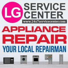 52 Lg Home Appliance Service Center Ideas Home Repair Services Lg Washing Machines Lg Microwave