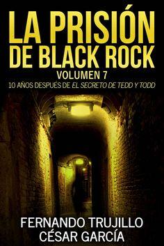 La prisión de Black Rock. Volumen 7 eBook: Fernando Trujillo Sanz, César García Muñoz, Javier Charro, Nieves García Bautista: Amazon.es: Tienda Kindle