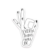 Everything Will be OK sticker, hand lettering, modern calligraphy