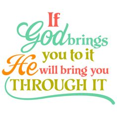 "Printable file available at www.digiplayground.com  ""If God Brings you to it, He will Bring you Through it"" word art digital download"