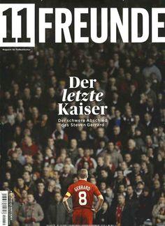 Der letzte Kaiser - Der schwere Abschied des Steven Gerrard. Gefunden in: 11 Freunde, Nr. 159/2015