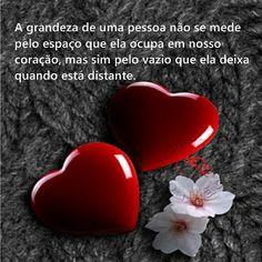 FRASES DE PAIXÃO: A grandeza de uma pessoa True Love, Love You, Thoughts, Sim, Google, Jasper, Cheesecake, Instagram, Fashion