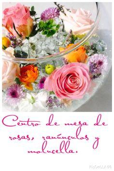 Centro de mesa en pecera con hidrogel. Rosas, ranúnculos y molucella. Hermoso!