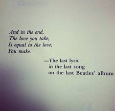 On a technicality it's not the last lyric on the last t Beatles album because they did release Let It Be in 1970 and there was a hidden track on the album this is from which is called Her Majesty