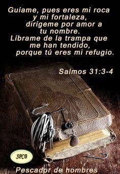 Salmos Proverbios y Citas Bíblicas: Salmos 31:3-4
