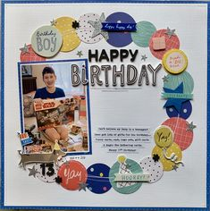 I punched 3 different sized circles, organized them into a wreath pattern, added machine stitching & lots of embellishments to document my son turning Birthday Quotes For Daughter, Happy Birthday Friend, Happy Birthday Greetings, Boy Birthday, Birthday Cards, Birthday Wishes, Birthday Ideas, Birthday Scrapbook Layouts, Kids Scrapbook