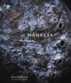 Manresa: An Edible Reflection: David Kinch, Christine Muhlke, Eric Ripert: 9781607743972: Amazon.com: Books