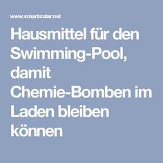 Hausmittel für den Swimming-Pool, damit Chemie-Bomben im Laden bleiben können