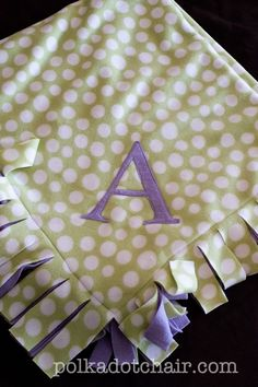 Tutorial: Easy Peasy Fleece Blanket - The Polkadot ChairThe Polka Dot Chair,,,I would just do the ties instead of sewing. but I like the letter