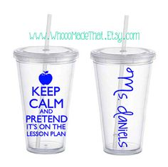 Personalized Tumbler - Teacher- Keep Calm and Pretend It's On The Lesson Plan