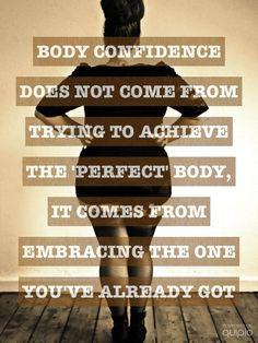 Preach it! #bodylove #quotesforlife