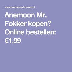 Anemoon Mr. Fokker kopen? Online bestellen: €1,99