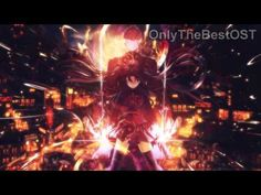 Fate/Stay Night [Unlimited Blade Works] OST 2 - Ocean of Memories ext. - YouTube