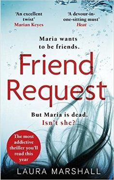 EBook Friend Request: The most addictive psychological thriller you'll read this year Author Laura Marshall, I Love Books, Good Books, Books To Read, Amazing Books, Book Suggestions, Book Recommendations, Book Nerd, Book Club Books, Reading Lists