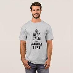 #KEEP CALM AND WANDERLUST T-Shirt - #keepcalm