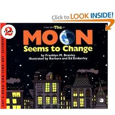 The Moon Seems to Change (Let's-Read-and-Find-Out Science 2): Franklyn M. Branley, Barbara & Ed Emberley: 9780064450652: AmazonSmile: Books