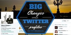 5 Big Changes Coming To Your Twitter Profile  Mike Allton does a great job explaining the changes.  http://www.thesocialmediahat.com/news/5-big-changes-coming-your-twitter-profile-04082014