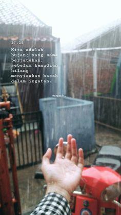 ⛈ #quote#hujan#februari Quotes Rindu, Mood Quotes, Best Quotes, Qoutes, Life Quotes, Cinta Quotes, Wattpad Quotes, Quotes Galau, Aesthetic Words