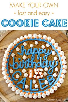 EASIEST COOKIE BIRTHDAY CAKE EVER - Dimples and Tangles