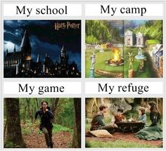 Harry Potter, Camp Half Blood, Hunger Games, Narnia. Everything but hunger games for me:)