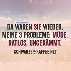 meine 3 Probleme;)