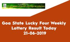 Goa State Lucky Four Weekly Lottery Sambad Result? Looking for Goa State Lucky Four Lottery Sambad Result? Welcome to State Lottery Draw Website.