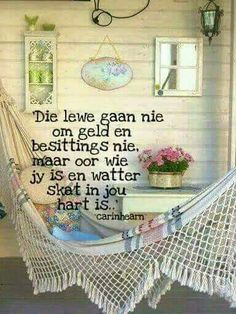 Skat in jou hart Tea Quotes, Soul Quotes, Woman Quotes, Baie Dankie, Evening Greetings, Afrikaanse Quotes, Goeie More, Good Morning Inspirational Quotes, Thought Of The Day