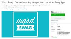 Coupon Udemy - Word Swag : Create Stunning Images with the Word Swag App [100% Off] - Course Discounts & Free