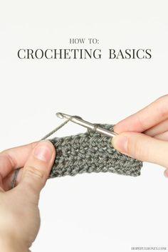 Hopeful Honey | Craft, Crochet, Create: How To: Crochet - For Beginners
