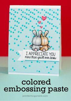 JENNIFER McGUIRE card.   *  MAMA ELEPHANT: Honey Bunny & True Friend stamps; Confetti die   *   SIMON SAYS STAMP: Falling Stars stencil     *   JUDIKINS: Iridescent Sparkle embossing powder   *   //www.jennifermcguireink.com/2014/02/video-diy-colored-embossing-paste.html