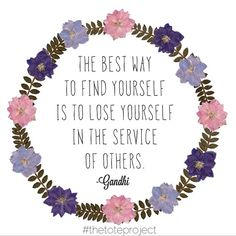 The best way to find yourself is to lose yourself in the service of others. #gandhi #inspiration #quotes