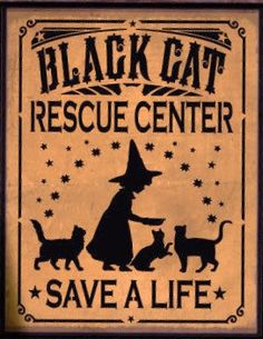 "For your consideration is this unique NEW handpainted Primitive Witch Sign """"Black Cat Rescue Center...save a life"". I started with a specially"