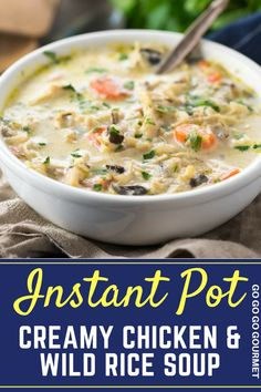 This easy Creamy Chicken & Wild Rice Soup can be made in the Instant Pot, crockpot or on the stovetop! It's the perfect Panera copycat recipe, and it's ready in under 30 minutes! #chickenandwildricesoup #copycatpanerarecipes #comfortfoodrecipes #gogogogourmet