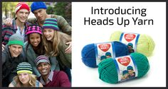 Introducing Heads Up Yarn