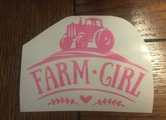 Farm girl tractor vinyl decal, sticker, car decal, country girl, gift for her, laptop sticker, window decal, farmer, outdoor lover by TaylorMadeTreasureUS on Etsy