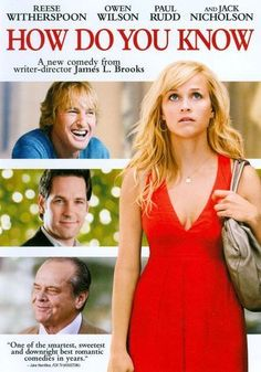 Rent How Do You Know starring Reese Witherspoon and Paul Rudd on DVD and Blu-ray. Get unlimited DVD Movies & TV Shows delivered to your door with no late fees, ever. Paul Rudd, Jack Nicholson, Reese Witherspoon, Owen Wilson, Best Romantic Comedies, Romantic Movies, Mamma Mia, Love Movie, Movie Tv