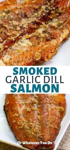 Salmon recipes 145241156719394040 - Garlic Dill Smoked Salmon was SO GOOD. Source by orwhateveryoudo Traeger Salmon, Smoked Salmon Brine, Best Smoked Salmon, Grilled Salmon Recipes, Smoked Salmon Rub Recipe, Traeger Recipes, Barbecue Recipes, Grilling Recipes, Fish Recipes