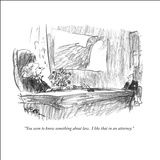 """""""You seem to know something about law.  I like that in an attorney."""" - New Yorker Cartoon Stretched Canvas Print by Robert Weber"""