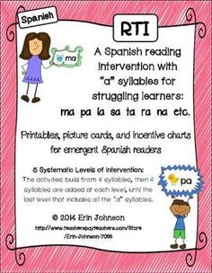 "RTI Spanish Reading Intervention A Syllables - Intervención.  5 levels of intervention to help your struggling readers read ""a"" syllables and words! $"