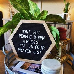 Don't put people down unless it's on your prayer list! Quotes Thoughts, Life Quotes Love, Me Quotes, Reminder Quotes, Daily Reminder, Quotes For Signs, Letterboard Signs, Funny Quotes, Word Board