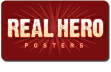 Real Hero Posters