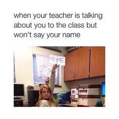 """I always feel like this whenever the teacher talks about how """"some of us need to participate more"""""""