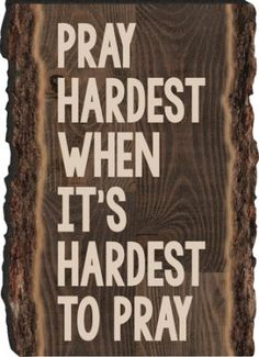 Pray Hardest When It's Hardest To Pray Magnet Hard Quotes, Quotes About God, Wise Quotes, Godly Quotes, Wise Sayings, Positive Affirmations Quotes, Affirmation Quotes, Teach Me To Pray, Christian Quotes