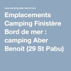 Emplacements Camping Finistère Bord de mer : camping Aber Benoit (29 St Pabu)