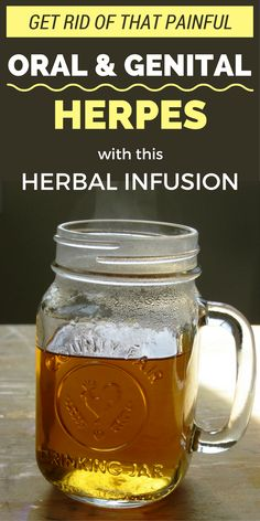 Get Rid Of That Painful Oral And Genital Herpes With This Herbal Infusion
