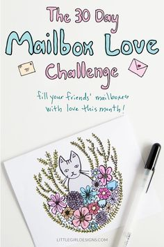 Sign up for the #30DayMailboxLove Challenge and receive a cute printable calendar and stationery. We'll also be celebrating for the entire month of April at Little Girl Designs so be sure to stop by to check out new card tutorials and lots of snail mail related goodness!